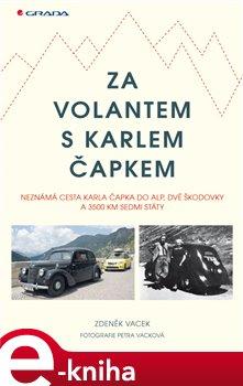 Obálka titulu Za volantem s Karlem Čapkem
