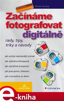 Obálka titulu Začínáme fotografovat digitálně
