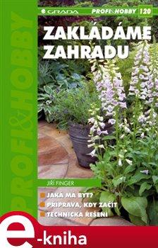 Obálka titulu Zakládáme zahradu