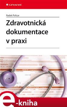 Obálka titulu Zdravotnická dokumentace v praxi