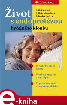 Obálka titulu Život s endoprotézou kyčelního kloubu