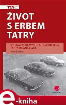Obálka titulu Život s erbem Tatry