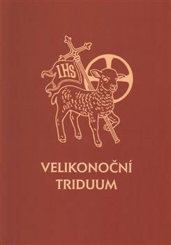 Obálka titulu Velikonoční triduum
