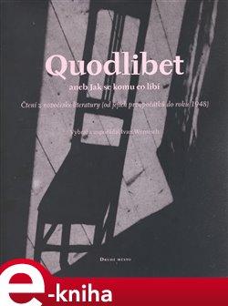 Obálka titulu Quodlibet aneb jak se komu co líbí