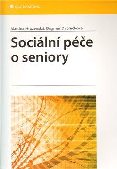 Obálka titulu Sociální péče o seniory