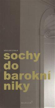 Obálka titulu Sochy do barokní niky