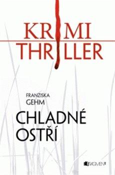 Obálka titulu Krimi thriller – Chladné ostří