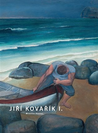 Jiří Kovařík I. - Miroslav Hauner | Booksquad.ink