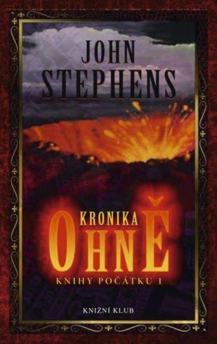 Resultado de imagen de Kronika ohně  by John Stephens