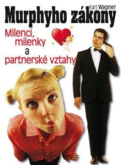 Obálka titulu Murphyho zákony - milenci, milenky a partnerské vztahy