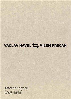 Obálka titulu Václav Havel – Vilém Prečan: Korespondence 1983–1989