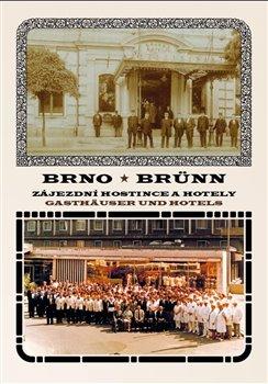 Obálka titulu Brno Zájezdní hostince a hotely
