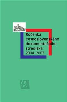 Obálka titulu Ročenka Československého dokumentačního střediska 2004–2007