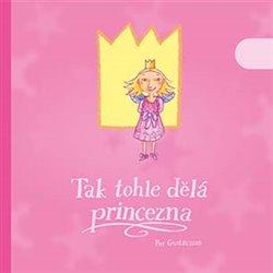 Obálka titulu Tak tohle dělá princezna