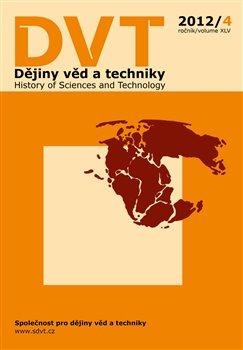Obálka titulu Dějiny věd a techniky 4/2012