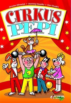Obálka titulu Cirkus Pepi