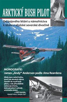 Obálka titulu Arktický bush pilot