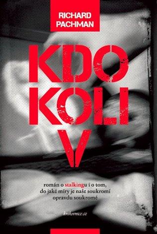 Kdokoliv - Richard Pachman | Booksquad.ink