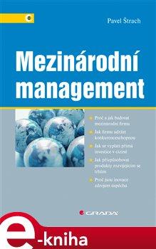 Mezinárodní management - Pavel Štrach e-kniha
