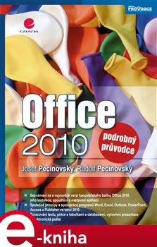 Office 2010. podrobný průvodce - Josef Pecinovský, Rudolf Pecinovský e-kniha
