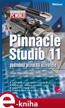 Pinnacle Studio 11. podrobná příručka uživatele - Josef Pecinovský e-kniha