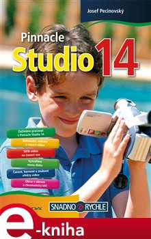 Pinnacle Studio 14 - Josef Pecinovský e-kniha