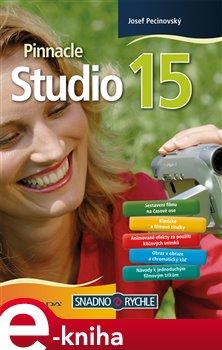 Pinnacle Studio 15 - Josef Pecinovský e-kniha