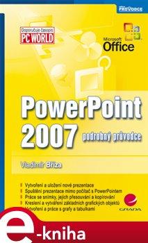 PowerPoint 2007. podrobný průvodce - Bříza Vladimír e-kniha
