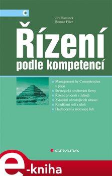 Řízení podle kompetencí. Management by Competencies - Jiří Plamínek, Roman Fišer e-kniha