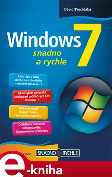 Windows 7. snadno a rychle - David Procházka e-kniha