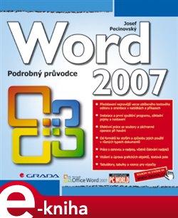 Word 2007. podrobný průvodce - Josef Pecinovský e-kniha