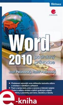 Word 2010. podrobný průvodce - Josef Pecinovský, Rudolf Pecinovský e-kniha