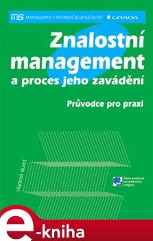 Znalostní management a proces jeho zavádění. Průvodce pro praxi - Vladimír Bureš e-kniha