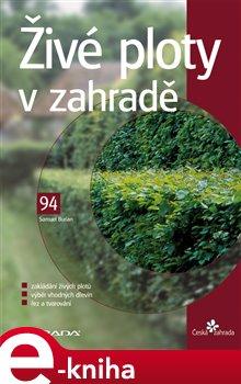 Živé ploty v zahradě - Samuel Burian e-kniha