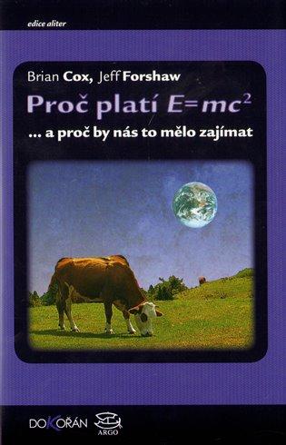 Proč platí E=mc2 - …a proč by nás to mělo zajímat