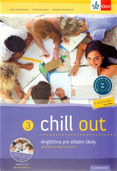 Chill Out 3 : učebnice s prac.sešitem + CD MP3