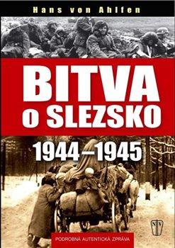 Obálka titulu Bitva o Slezsko 1944-1945