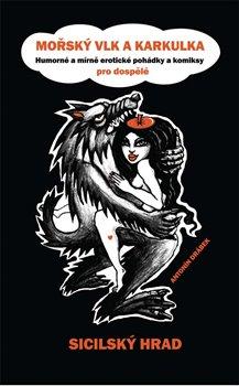 Obálka titulu Mořský vlk a Karkulka - Sicilský hrad