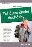 Obálka knihy Zahájení školní docházky