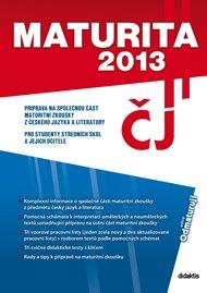 Maturita 2013 – Český jazyk a literatura