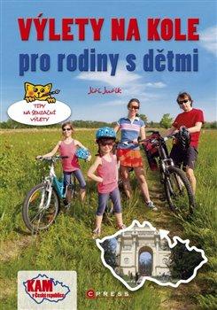 Obálka titulu Výlety na kole pro rodiny s dětmi