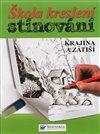 Obálka knihy Škola kreslení – stínování – krajina a zátiší