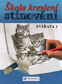 Obálka titulu Škola kreslení – stínování – zvířata 1