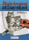 Obálka knihy Škola kreslení – stínování – zvířata 1