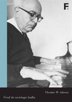 Obálka titulu Úvod do sociologie hudby