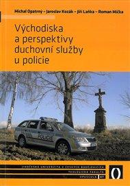 Východiska a perspektivy duchovní služby u policie
