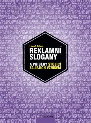 Reklamní slogany:Nejlepší světové slogany a příběhy stojící za jejich vznikem - Lionel Salem | Booksquad.ink