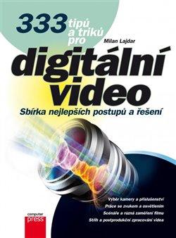 Obálka titulu 333 tipů a triků pro digitální video