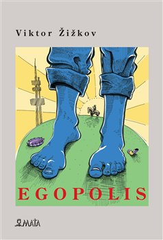 Obálka titulu Egopolis