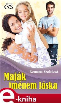 Obálka titulu Maják jménem láska